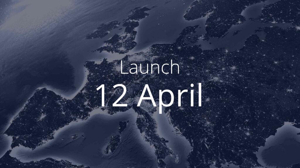 Launch April